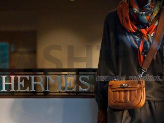 Hermès爱马仕二季度收入增长放缓至8% 管理层强调势头良好